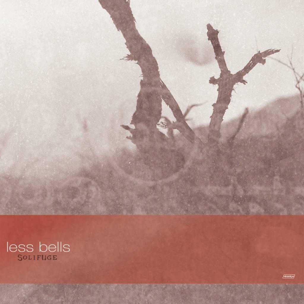 Kranky Less Bells - Solifuge