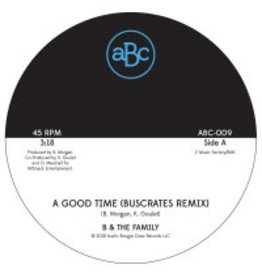 Austin Boogie Crew B & The Family - A Good Time (Buscrates Remix) / Just Want To Love Ya