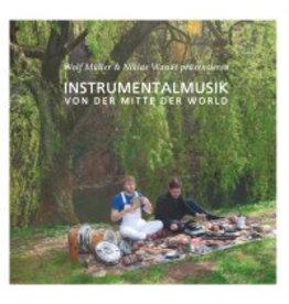 Growing Bin Records Wolf Muller & Niklas Wandt - InstrumentalmusikVon Der Mitte Der World