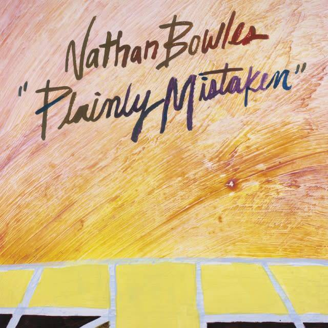 Paradise Of Bachelors Nathan Bowles - Plainly Mistaken