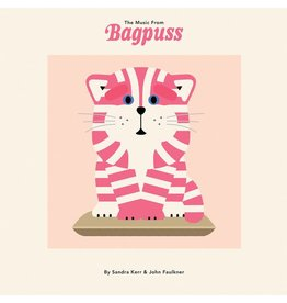 Earth Recordings Sandra Kerr & John Faulkner - The Music from Bagpuss (Limited Edition)