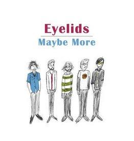 Jealous Butcher Eyelids - Maybe More