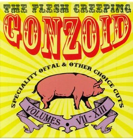 Dirter Andrew Liles - The Flesh Creeping Gonzoid: Speciality Offal & Other Choice Cuts