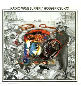 Groenland Records Holger Czukay - Radio Wave Surfer