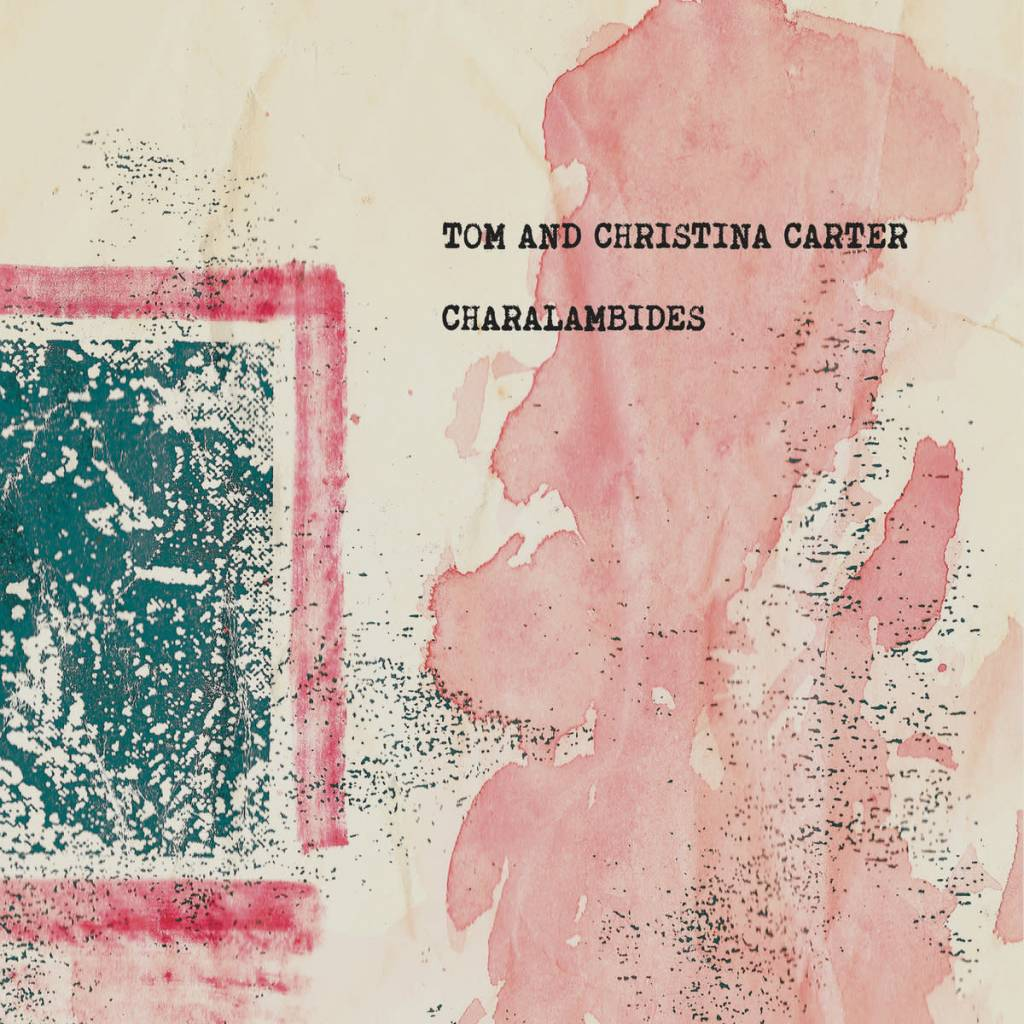 Drawing Room Records Charalambides - Charalambides: Tom And Christina Carter
