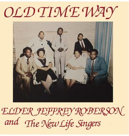 High Jazz Elder Jeffrey Roberson and the New Life Singers - Old Time Way