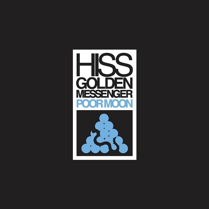 Merge Records Hiss Golden Messenger - Poor Moon