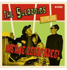 Sheffield Phonographic Corporation The Sleazoids - Insane Escapades!