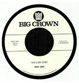 Big Crown Records Holy Hive - This Is My Story / Blue Light