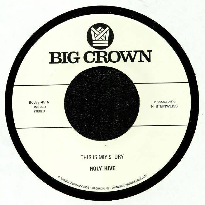 Big Crown Holy Hive - This Is My Story / Blue Light