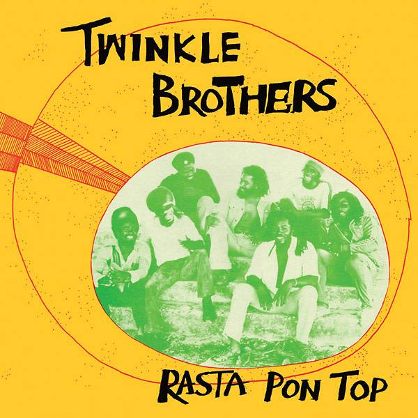 Burning Sounds Twinkle Brothers - Rasta Pon Top