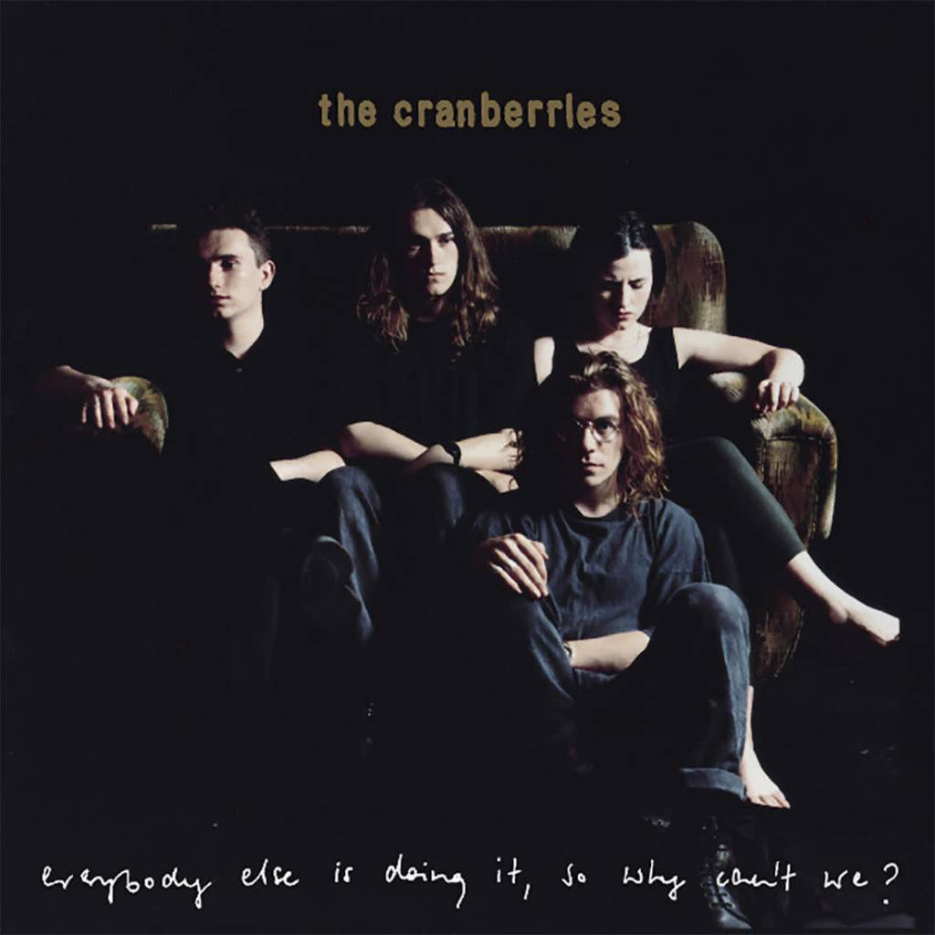 Universal The Cranberries - Everybody Else Is Doing It, So Why Can't We? (25th Anniversary Edition)