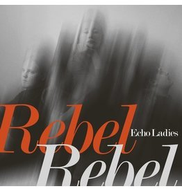 Sonic Cathedral Echo Ladies - Overrated (Robin Guthrie version) / Rebel Rebel