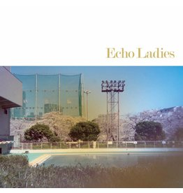 Sonic Cathedral Echo Ladies - Echo Ladies (Coloured Vinyl)