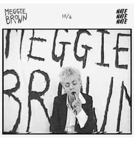 Hate Hate Hate Meggie Brown - 10/6