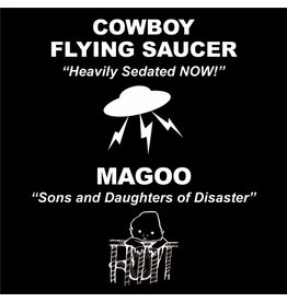 Sparrowhawk Records Cowboy Flying Saucer/ Magoo - Heavily Sedated NOW!/Sons And Daughters Of Disaster