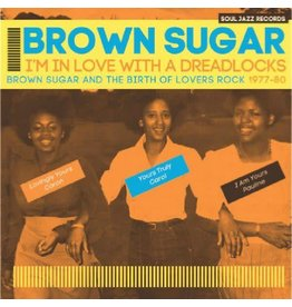Soul Jazz Records Brown Sugar - I'm In Love With a Dreadlocks
