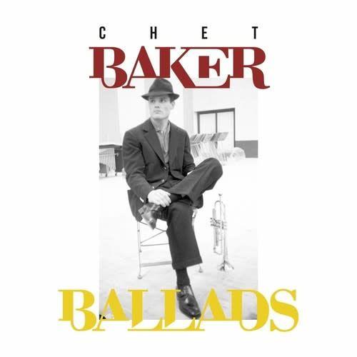 Le Chant du Monde Chet Baker - Ballads