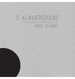 Spoon Records Irmin Schmidt - 5 Klavierstücke