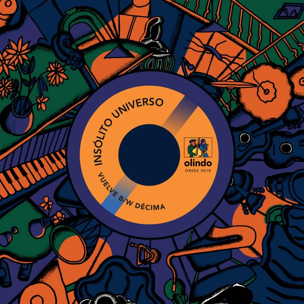 Olindo Records Insólito UniVerso - Vuelve b/w Décima