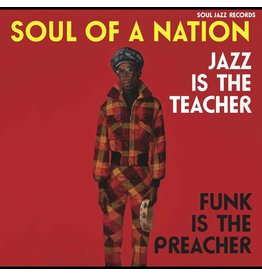Soul Jazz Records Various - Soul of a Nation: Jazz is the Teacher, Funk is the Preacher