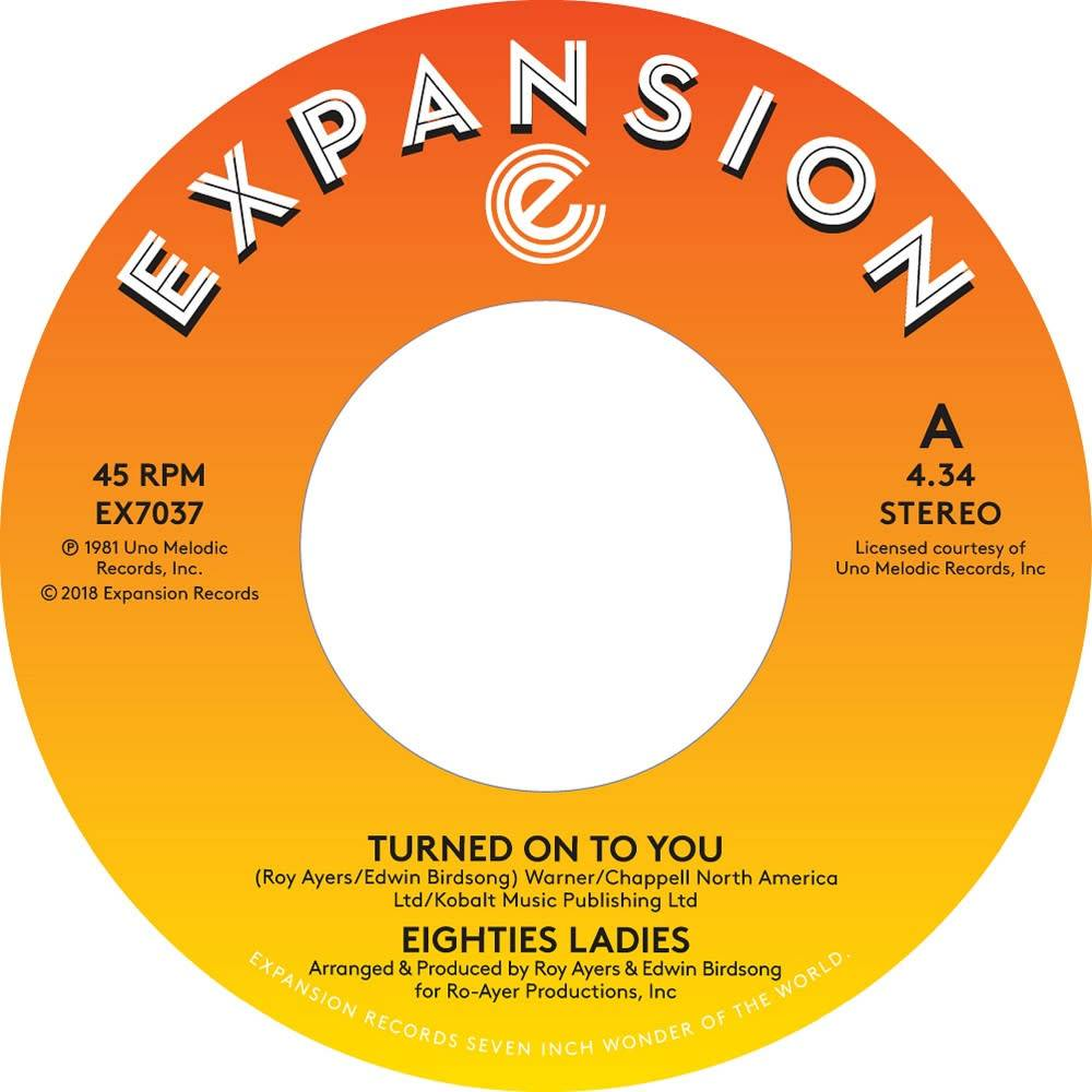 Expansion Records Eighties Ladies - Turned On To You / Ladies Of The Eighties