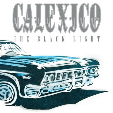 City Slang Calexico - The Black Light (Coloured Vinyl)