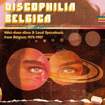 Sdban Various - Discophilia Belgica : Next-Door-Disco & Local Spacemusic from Belgium