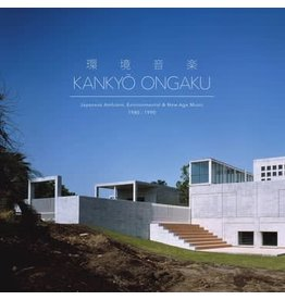 Light In The Attic Various - Kankyō Ongaku: Japanese Ambient, Environmental & New Age Music 1980-1990