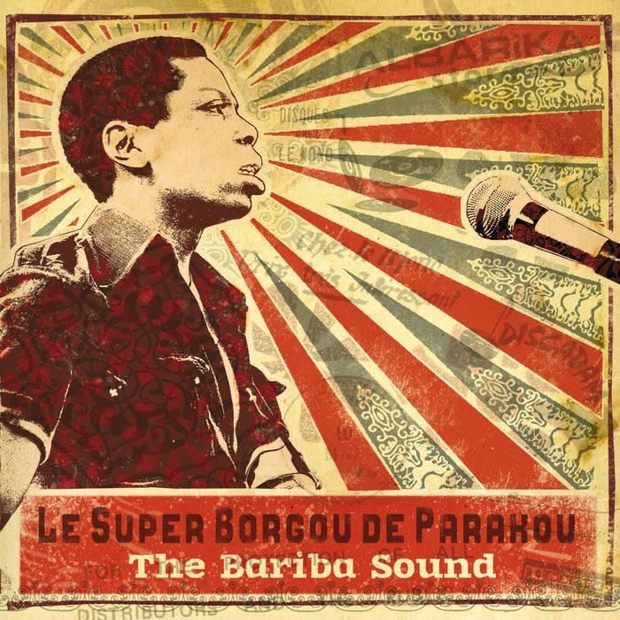Analog Africa Le Super Borgou De Parakou - The Bariba Sound