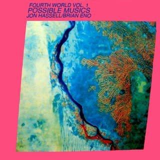 Glitter Beat Jon Hassell & Brian Eno - Fourth World Vol. 1