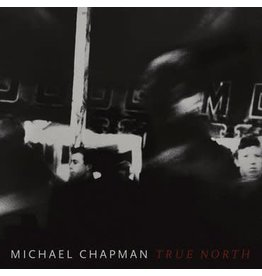 Paradise Of Bachelors Michael Chapman - True North (Coloured Vinyl)