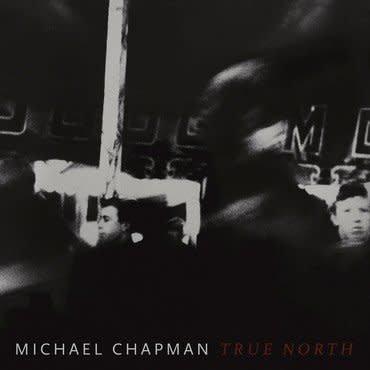 Paradise Of Bachelors Michael Chapman - True North (Coloured Vinyl)