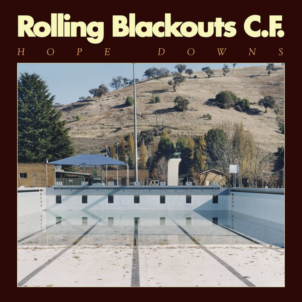 Sub Pop Records Rolling Blackouts Coastal Fever - Hope Downs