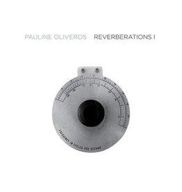 Important Pauline Oliveros - Reverberations 1