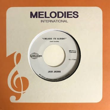 Melodies International Jack Jacobs - I Believe It's Alright
