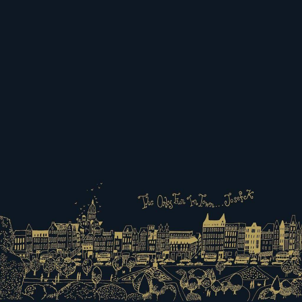 Les Disques du Crepuscule Josef K - The Only Fun In Town
