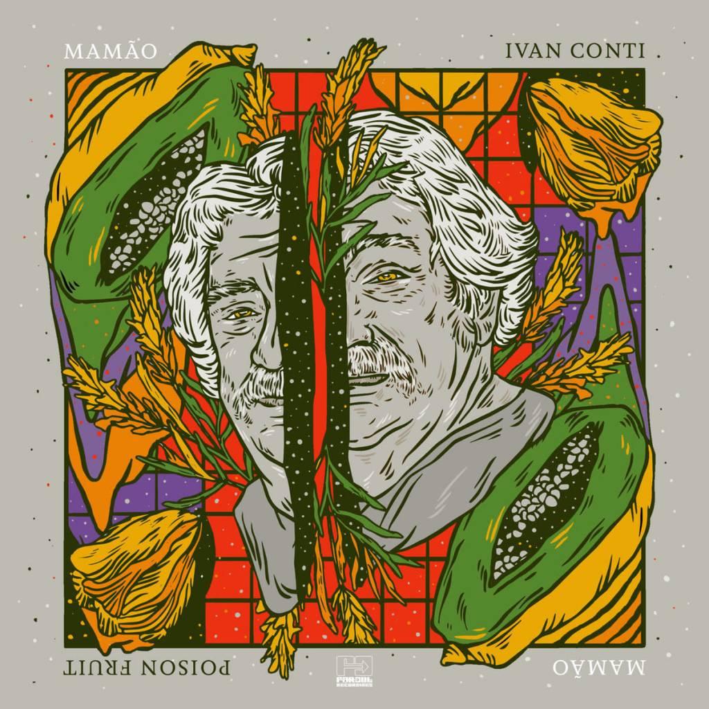 Far Out Recordings Ivan Conti - Poison Fruit