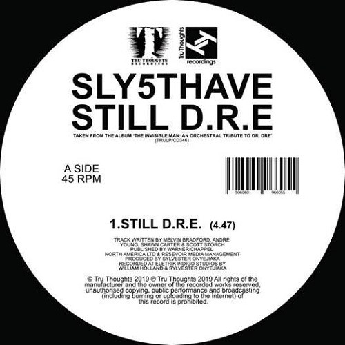 Tru Thoughts Records Sly5thAve - Let Me Ride / Still D.R.E