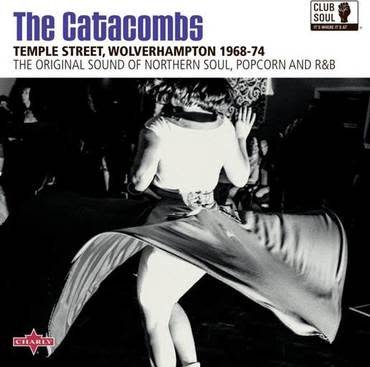 Charly Various - The Catacombs: Temple Street, Wolverhampton 1968-74
