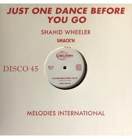 Melodies International Shahid Wheeler - Just One Dance Before You Go