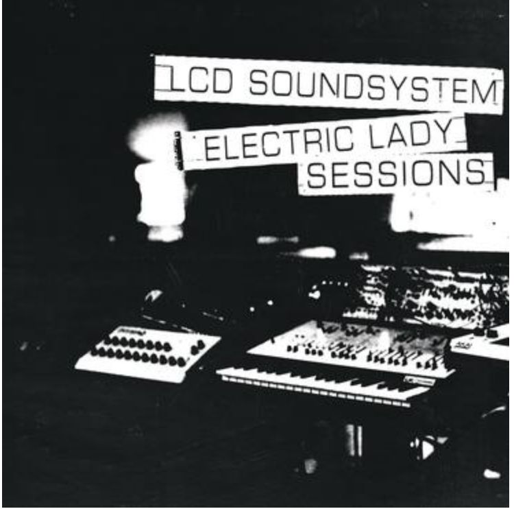 Columbia LCD Soundsystem - Electric Lady Sessions
