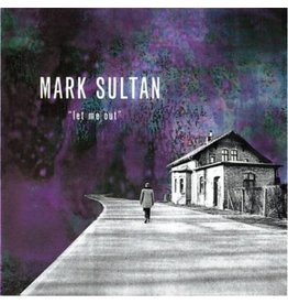 Dirty Water Records Mark Sultan - Let Me Out