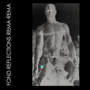 4AD Rema Rema - Fond Reflections