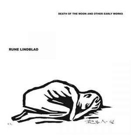 Fantome Rune Lindblad - Death Of The Moon & Other Early Works