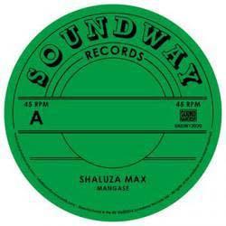 Soundway Records Shaluuza Max / Tabuley Rochereau - Mangase / Hafi Deo