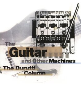 Factory Benelux The Durutti Column - The Guitar And Other Machines (Coloured Vinyl)