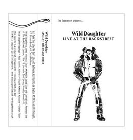 The Tapeworm Wild Daughter - Live At The Backstreet