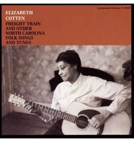 Smithsonian Folkways Special Series Elizabeth Cotten - Freight Train And Other North Carolina Folk Songs And Tunes