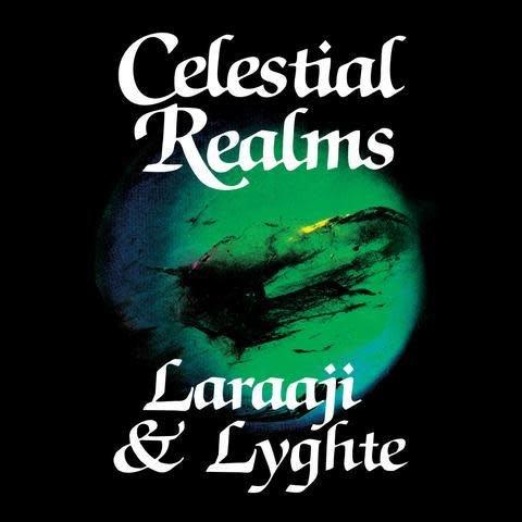 Morning Trip Laraaji & Lyghte - Celestial Realms